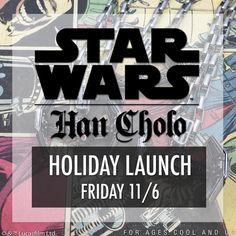 http://thekesselrunway.dr-maul.com/2015/11/06/han-cholo-holiday-launch/ #thekesselrunway #starwarsfashion