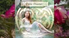 Celtic Dreamer - Full Album - Celtic music for relaxation and to aid sleep
