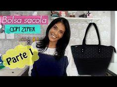Bolsa sacola com zíper parte 1 com Thelma Moreira - YouTube