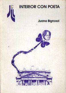 Fili d'aquilone - num. 29, Interno con poeta. Sulla poesia di Juana Bignozzi