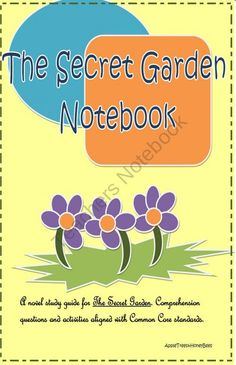 The Secret Garden Ela Novel Book Study Guide Complete Gardens The Secret And The Secret Garden