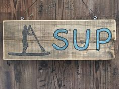 Stand Up Paddle Board Paddleboard Sign,Rustic Reclaim Pallet Wood SUP Sign