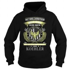 Awesome Tee KOEHLER KOEHLERBIRTHDAY KOEHLERYEAR KOEHLERHOODIE KOEHLERNAME KOEHLERHOODIES  TSHIRT FOR YOU T shirts