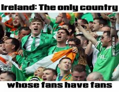 On the pitch The Green Army have impressed, but off it the Ireland supporters have been truly amazing Irish Fans, Irish Pride, Irish Memes, Irish Quotes, Irish Rugby, History Jokes, Irish American, Football Memes, Honey
