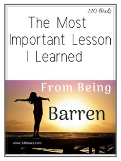 The Most Important Lesson I Learned From Being Barren