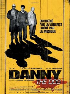 Danny The Dog / Unleashed (2005) - French Movie Poster