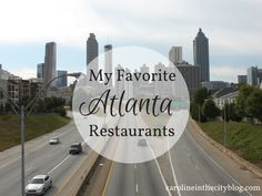 Great round up of the best restaurants in Atlanta, at all price levels and meal times