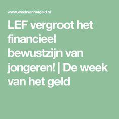 LEF vergroot het financieel bewustzijn van jongeren! | De week van het geld