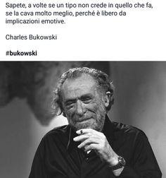 Bukowski e la libertà Charles Bukowski, Einstein, Life, Fictional Characters, Photos, Fantasy Characters