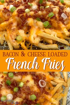 Crispy French Fries topped with Monterey Jack and cheddar cheese with bacon bits and green onions are a perfect easy appetizer for a party or family meal. Loaded French Fries Recipe, French Fries With Cheese, Making French Fries, Crispy French Fries, Bacon Cheese Fries, Cheddar Cheese, Fries In The Oven, Bbq, Potato Recipes