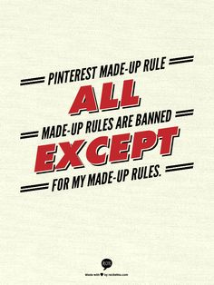 Pinterest MADE-UP RULE No 21