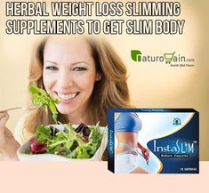 Get Slim Body Fast with Herbal Weight Loss Slimming Supplements