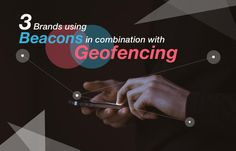 Feature-Image-3-brands-using-beacons-and-geofencing