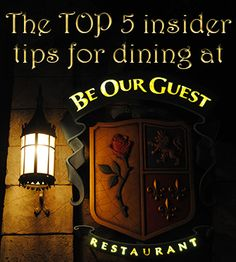 Dream of dining in the Beast's Castle during your next visit to @Walt Disney World? These top 5 insider tips are essential for planning a meal at Be Our Guest Restaurant! #Disney #NewFantasyland