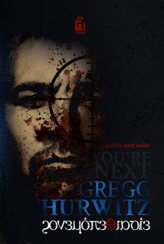 You 're next Gregg Hurwitz Είσαι ο επόμενος Εκδόσεις λογείον You're Next, Greggs, Magazine, Reading, Movie Posters, Movies, Summer, Summer Time, Films