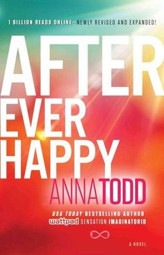 Book Four of the After seriesnow newly revised and expanded, Anna Todds After fanfiction racked up 1 billion reads online and captivated readers across the globe. Experience the Internets most talked-