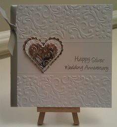 wedding anniversary card by: crafty-sisters 25th Wedding Anniversary, Silver Anniversary, Card Making Inspiration, Making Ideas, Engagement Cards, Love Cards, Cards Diy, Embossed Cards, Scrapbook Cards