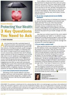 There are three key questions you need to ask when protecting your wealth. Producer Peggy Arledge discusses these areas of risk in our summer newsletter, BIZGrowth Strategies.