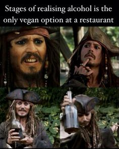 Lol..but be careful! Not all alcohol is vegan