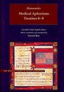 Medical Aphorisms: Treatises (Brigham Young University - Medical Works of Moses Maimonides)