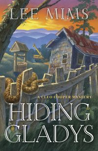 Front cover of my first mystery novel, Hiding Gladys.
