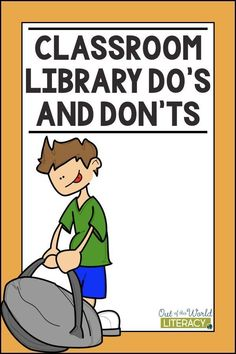 Classroom Library Do's and Don'ts - Out of this World Literacy Class Library, Library Lessons, Library Ideas, Teacher Resources, Teaching Ideas, Reading Resources, Teaching Tools, School Classroom, Classroom Ideas