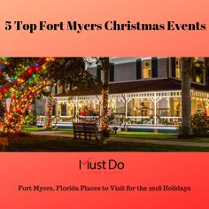 Places to Visit in Fort Myers, Florida for the 2018 Holidays including Edison & Ford Estates, Fort Myers Beach Boat Parade, Festival of Trees and more. Must Do Visitor Guides Florida Vacation Spots, Visit Florida, Florida Travel, Florida Keys, South Florida, Vacation Ideas, Fort Myers Florida, Fort Myers Beach, Christmas Getaways