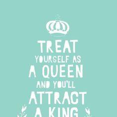 Be a Queen :)