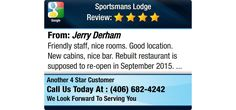 Friendly staff, nice rooms. Good location. New cabins, nice bar. Rebuilt restaurant is...