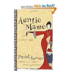 Auntie Mame: An Irreverent Escapade  Great, great book!