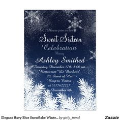 Elegant Navy Blue Snowflake Winter Sweet 16 Card Elegant Navy Blue Snowflake Winter Sweet 16 Celebration Celebrate and invite with friends to your sweet sixteen birthday with this elegant, modern and winter wonderland Sweet Sixteen theme featuring snowflakes, falling snow, stardust and snowy pines branches in white. Perfect for winter celebrations, Christmas and New Year's eve birthdays Text fully customizable