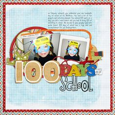 100 Days of School - Scrapbook.com