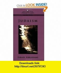 Judaism (9781596054738) Israel Abrahams , ISBN-10: 1596054735  , ISBN-13: 978-1596054738 ,  , tutorials , pdf , ebook , torrent , downloads , rapidshare , filesonic , hotfile , megaupload , fileserve