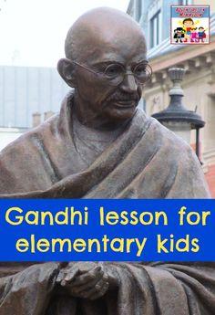 Gandhi lesson plan for elementary kids