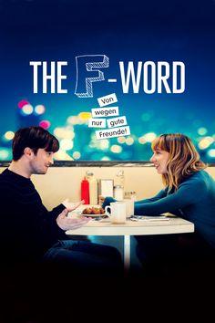 Ähnliche Filme wie The F-Word - Von wegen nur gute Freunde (2013) - filmefinder.de