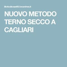 NUOVO METODO TERNO SECCO A CAGLIARI Cogito Ergo Sum, Handmade, Dinner Suit, Home, Diet, Hand Made, Handarbeit
