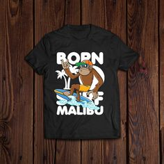 Born To Surf Monkey Surfing a Wave Wearing Sun Glasses Shirt Cute Tshirts, Monkey, Wave, Surfing, Sun, Glasses, Awesome, Mens Tops, How To Wear