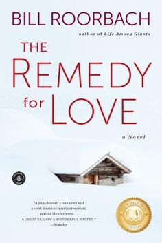 The Remedy for Love  -- Now in paperback!