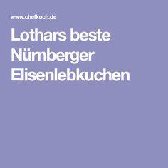 Lothars beste Nürnberger Elisenlebkuchen