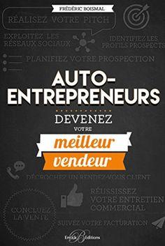 Auto-entrepreneurs, devenez votre meilleur vendeur!