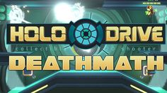 Holodrive Gameplay : DEATHMATCH A SQUADRE !!!!