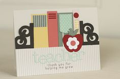 Teacher Thank You by Erin Lincoln for Papertrey Ink (July 2015)