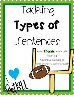 *Bunting, Books, and Bright Ideas*: Football Sunday Funday Freebie – Types of Sentences 5th Grade Writing, 2nd Grade Ela, 3rd Grade Reading, Second Grade, Teaching Grammar, Student Teaching, Teaching Reading, Creative Teaching, Types Of Sentences Worksheet