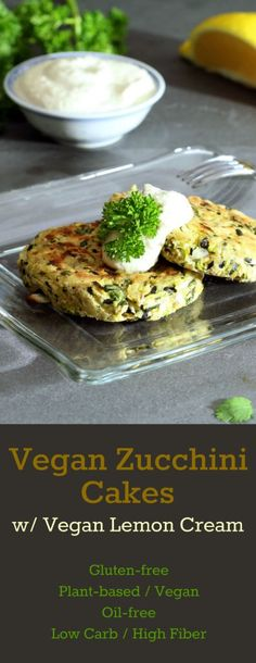 Baked Vegan Zucchini Cakes crisp to a golden brown with a fresh herbal flavor. Dollop them with tangy Vegan Lemon Cream. Gluten-free and oil-free!
