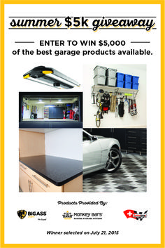 Win your dream garage from @Swisstrax @monkeybars and @bigassfans valued at over $5,000. Giveaway ends July 21, 2015.