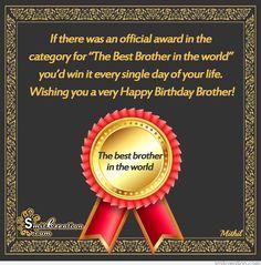 Αποτέλεσμα εικόνας για my brother is the best brother of the world quotes