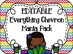 EDITABLE Everything CHEVRON Decor Mania Pack