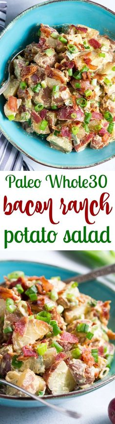 """This creamy ranch potato salad is loaded with savory crispy bacon, green onions and couldn't be easier to make! A homemade Paleo and Whole30 ranch dressing gives this potato salad a zesty, addicting """"cheesy"""" flavor even though it's dairy-free! How To Eat Paleo, Whole30 Recipes, Whole30 Plan, Fodmap Recipes, Bacon Recipes, Clean Recipes, Potato Recipes, Diet Recipes, Yummy Recipes"""