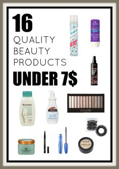16 Quality Beauty Products under 7$. Save money on quality with these drugstore beauty product must haves! Best beauty products on a budget.