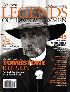 Legends: Outlaws & Lawmen collector's edition, featuring the #ManwiththeStache!    Get your copy here: horsebooksetc.com
